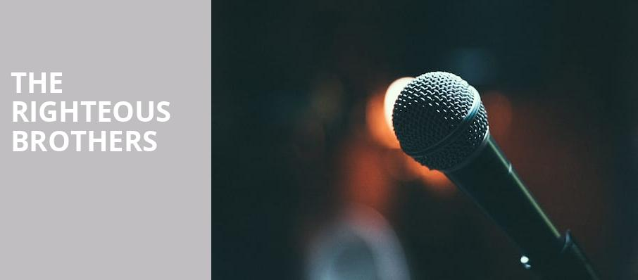 The Righteous Brothers, Van Wezel Performing Arts Hall, Sarasota