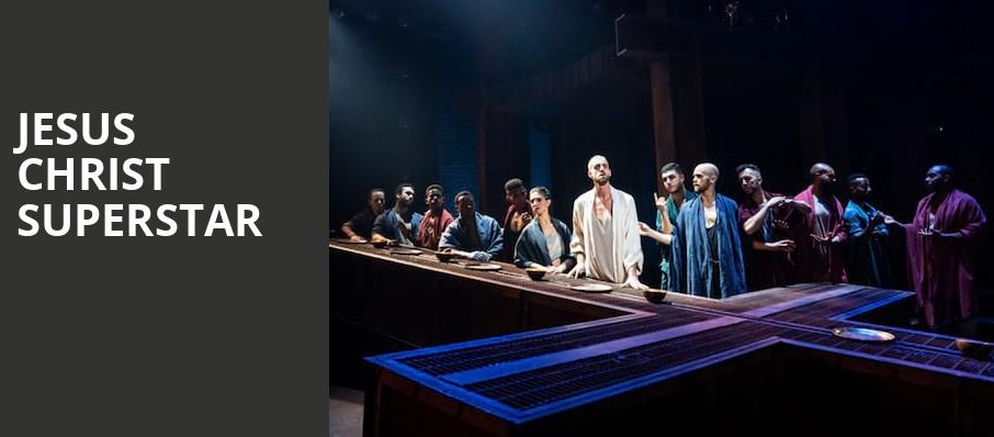Jesus Christ Superstar, Van Wezel Performing Arts Hall, Sarasota