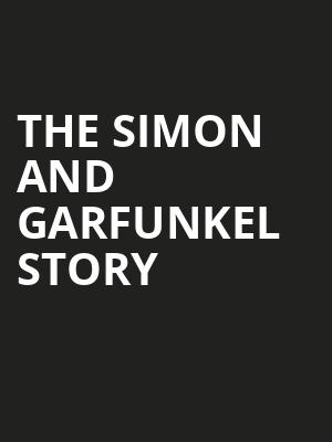 The Simon and Garfunkel Story, Van Wezel Performing Arts Hall, Sarasota